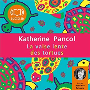 La valse lente des tortues (Trilogie Joséphine 2) Audiobook