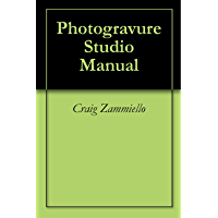 Photogravure Studio Manual