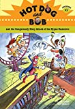 Hot Dog and Bob Adventure 3: and the Dangerously Dizzy Attack of the Hypno Hamsters (No. 3)