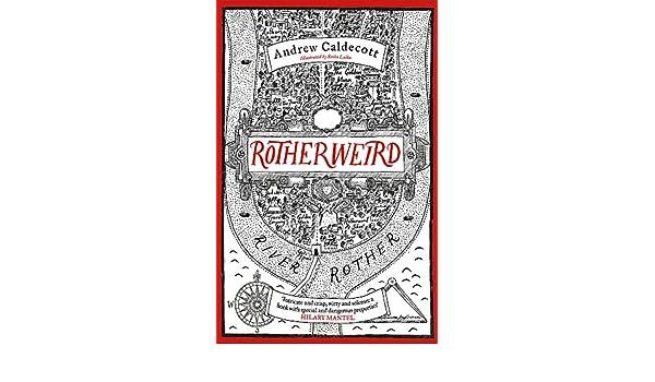 Rotherweird: Amazon.es: Andrew Caldecott: Libros en idiomas ...