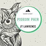 Pigeon Pair: Sticky Fingers, Book 8 | JT Lawrence