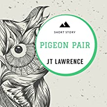 Pigeon Pair: Sticky Fingers, Book 8 Audiobook by JT Lawrence Narrated by Bianca Flanders