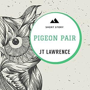 Pigeon Pair Audiobook