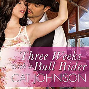 Three Weeks with a Bull Rider Audiobook