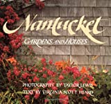 Nantucket, Taylor Lewis and Virginia Heard, 0316523348