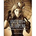 Anatomy of Steampunk: The Fashion of Victorian Futurism 6