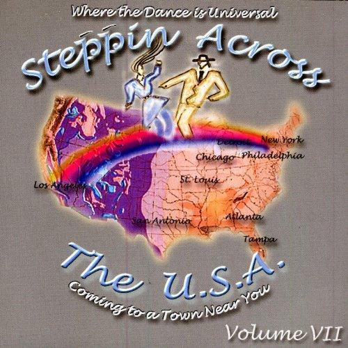Steppin Across The U.S.A, Volume 7 (Usa Sevens)