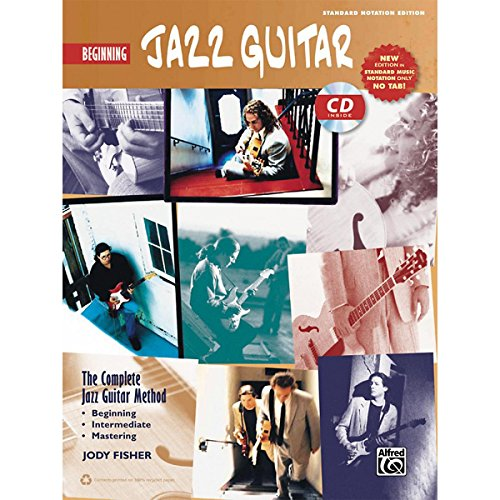 Instruction Basic Book Only Guitar (Alfred The Complete Jazz Guitar Method: Beginning Jazz Guitar Book & CD (Standard Notation Only))