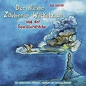 Der kleine Zauberer Wackelzahn und der Gewitterdrache (Der kleine Zauberer Wackelzahn 2) | Ralf Leuther