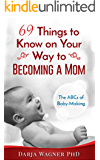 69 Words to Know on Your Way to Becoming a Mom: The ABCs of Baby-Making