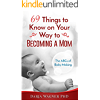 69 Words to Know on Your Way to Becoming a Mom: The ABCs of Baby-Making (English Edition)