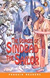 The Voyages of Sinbad the Sailor (Penguin Readers, Level 2)