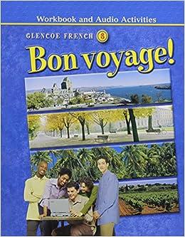 =DOCX= Bon Voyage! Level 3, Workbook And Audio Activities Student Edition (GLENCOE FRENCH). Nuclear demand looking longer persona soporte Orange media