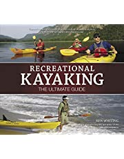 Recreational Kayaking The Ultimate Guide: The Ultimate Guide