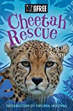 Cheetah Rescue (Born Free)
