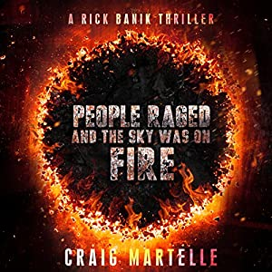 People Raged and the Sky Was on Fire Audiobook