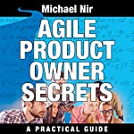Agile Project Management: Agile Business Leadership, Book 2 | Michael Nir