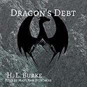 Dragon's Debt: The Dragon and the Scholar, Book 2 | H. L. Burke