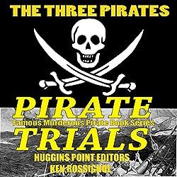 Pirate Trials: The Three Pirates
