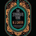 The Strangler Vine Audiobook by M. J. Carter Narrated by Alex Wyndham