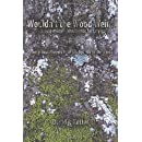 Wouldn't the Wood Weird: a post-existential romantic fantasy, or Impractical Prayers from the Spindle of the Void