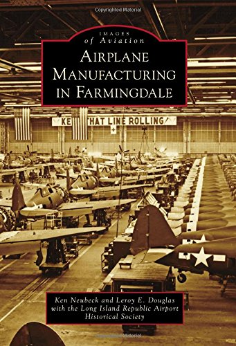 - Airplane Manufacturing in Farmingdale (Images of Aviation)