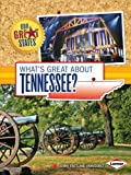 What's Great about Tennessee?, Jenny VanVoorst, 1467745421