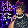 Ms. Jody's Got a Man