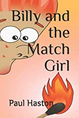 Billy and the Match Girl Paperback