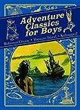 Image of Adventure Classics for Boys: Robinson Crusoe, Treasure Island, Kidnapped!