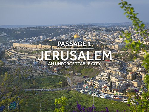 - Jerusalem: An Unforgettable City
