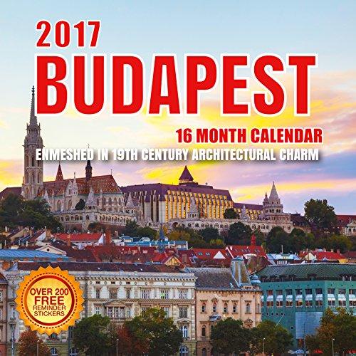 2017 Budapest Calendar - 12 x 12 Wall Calendar - 210 Free Reminder Stickers