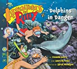 img - for Adventures of Riley #5: Dolphins in Danger book / textbook / text book