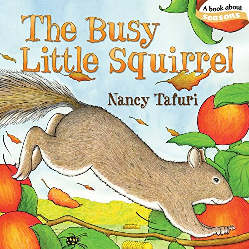 The Busy Little Squirrel (Classic Board Books) Autumn Leaves Primary