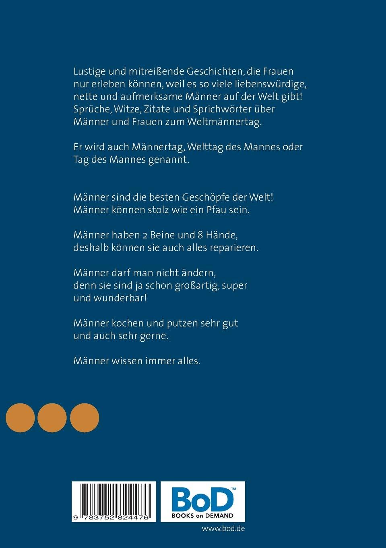 Endlich Der Männertag Ist Da German Edition S E B