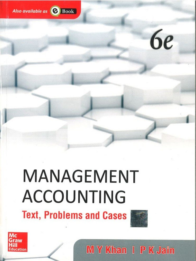 Management Accounting: Text, Problems and Cases