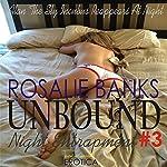 Night Entrapment: Unbound, Book 3 | Rosalie Banks