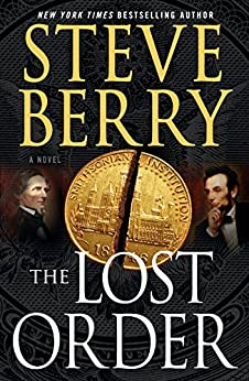 The Lost Order: A Novel (Cotton Malone) by [Berry, Steve]
