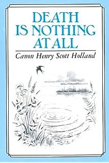 Der Tod Bedeutet Gar Nichts Amazonde Henry Scott Holland