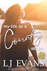 my life as a country album (my life as an album) Paperback