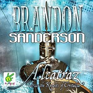 Alcatraz Versus the Knights of Crystallia Audiobook