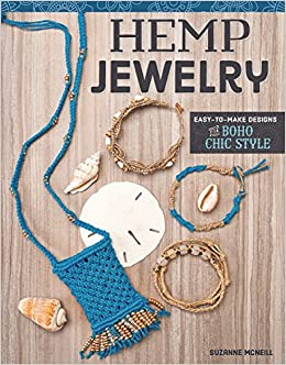 Hemp Jewelry Easy to Make Designs Boho Chic Style Suzanne McNeill