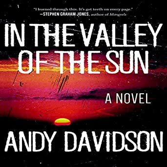 Amazon.com: In the Valley of the Sun: A Novel (Audible Audio ...