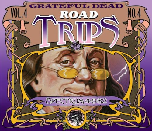 Road Trips, Vol. 4, No. 4, Spectrum 4-6-82 by Grateful Dead Productions/Rhino Records