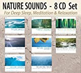 NATURE SOUNDS 8 CD Set: Ocean Waves, Forest Sounds, Thunder, Nature Sounds with Music, Wilderness Stream, Ocean Sounds, Relaxing Rain, Music for Healing; for Deep Sleep, Meditation, & Relaxation