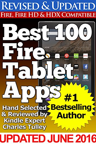 Best 100 Fire Tablet Apps (Updated With Top Apps for Amazon's Fire Tablets!) (Best News Source App)