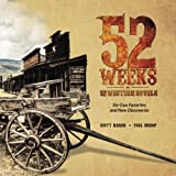 52 Weeks • 52 Western Novels: Old Favorites and New Discoveries