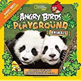 National Geographic Angry Birds: 50 True Stories of the