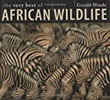 The Very Best of African Wildlife, Gerald Hinde, 1770073779