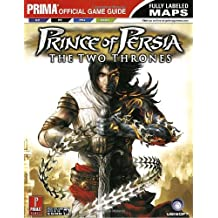 Prince of Persia: The Two Thrones: Prima Official Game Gudie